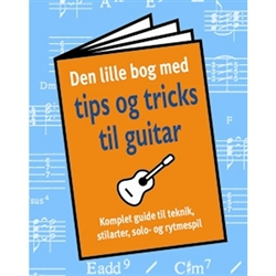 Tips og Tricks til guitar - lille lommebog